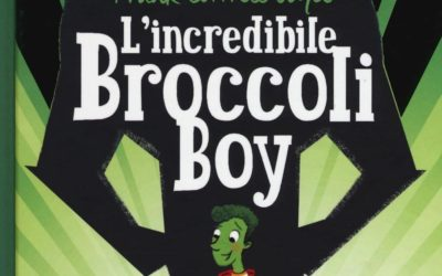 L'incredibile Broccoli Boy